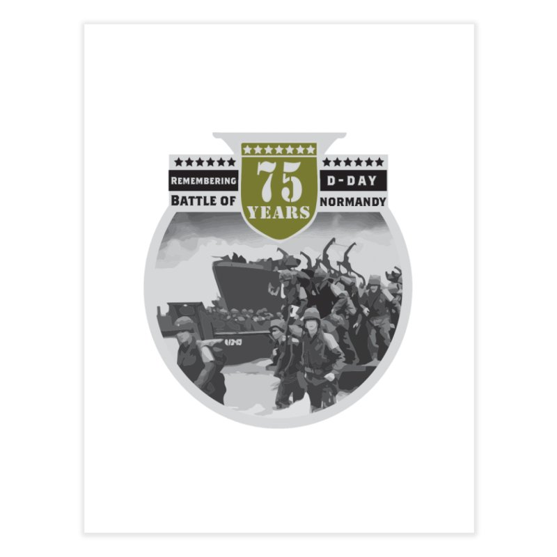 D-day 75th Anniversary: Battle of Normandy Home Fine Art Print by Moon Joggers's Artist Shop