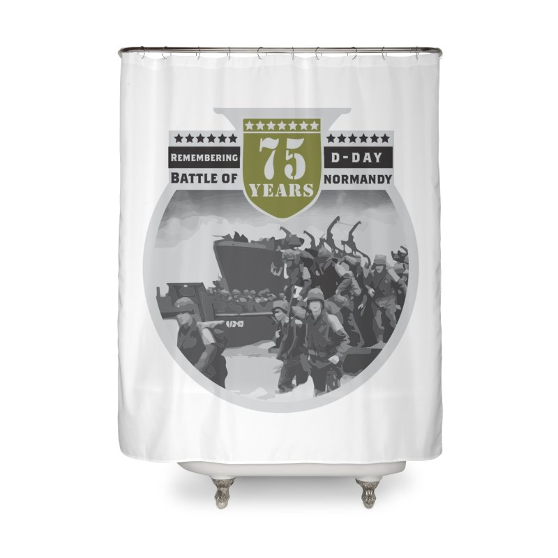 D-day 75th Anniversary: Battle of Normandy Home Shower Curtain by Moon Joggers's Artist Shop