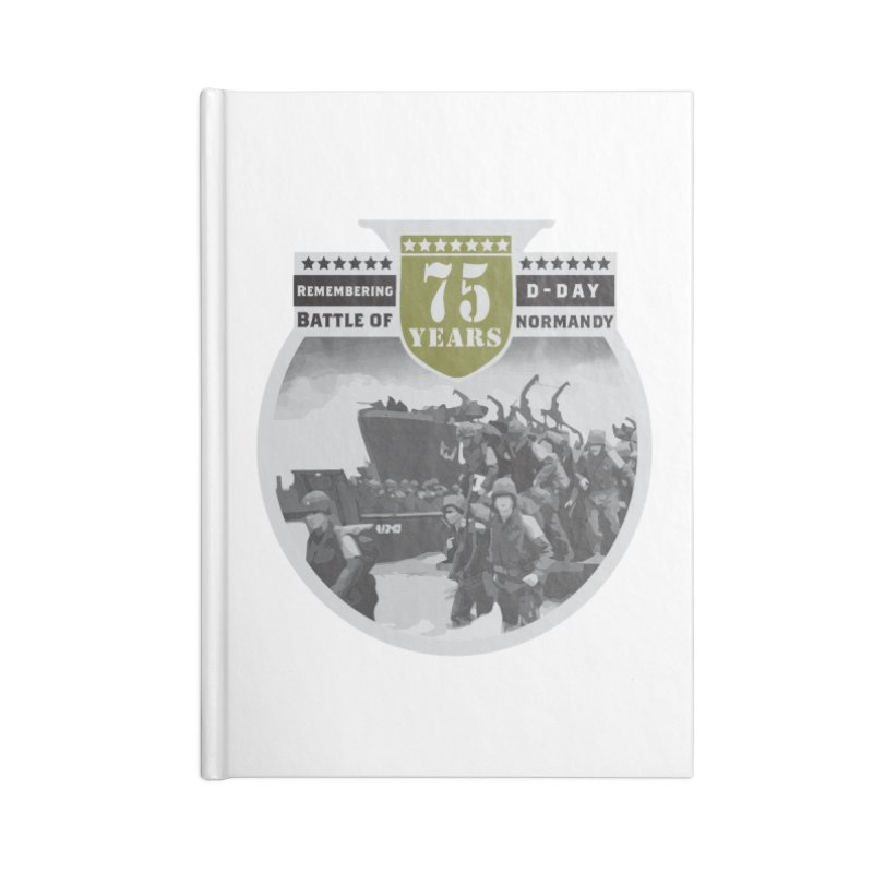 D-day 75th Anniversary: Battle of Normandy Accessories Blank Journal Notebook by Moon Joggers's Artist Shop