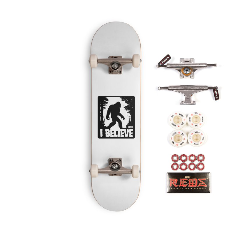 I Believe!  (Bigfoot) Accessories Complete - Pro Skateboard by Moon Joggers's Artist Shop
