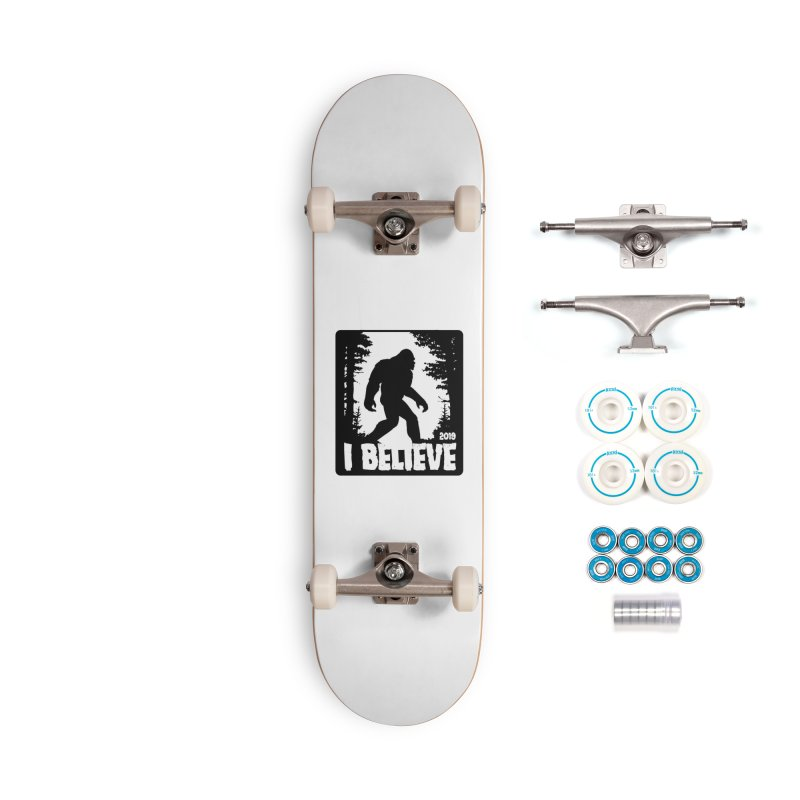 I Believe!  (Bigfoot) Accessories Complete - Basic Skateboard by Moon Joggers's Artist Shop