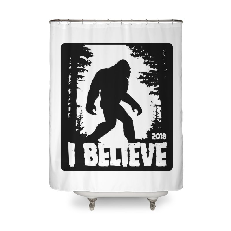 I Believe!  (Bigfoot) Home Shower Curtain by Moon Joggers's Artist Shop