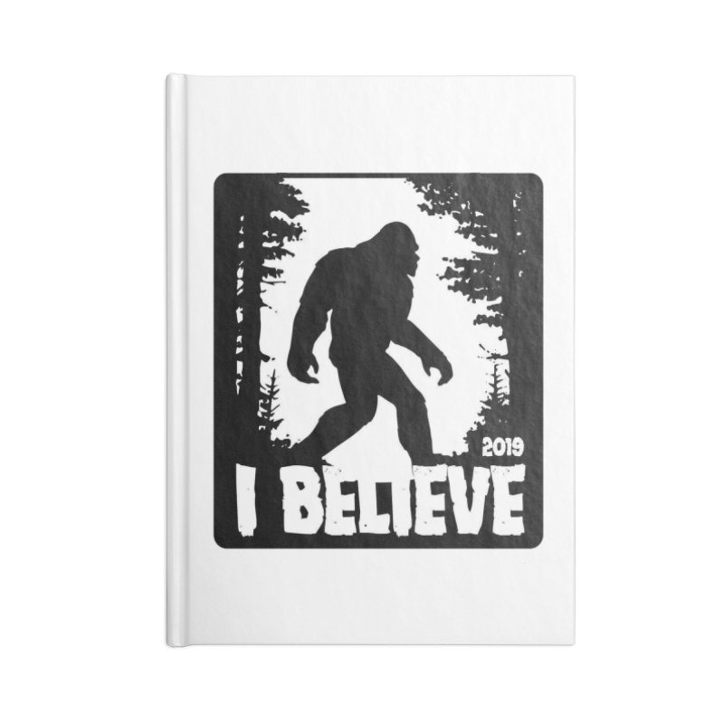I Believe!  (Bigfoot) Accessories Blank Journal Notebook by Moon Joggers's Artist Shop