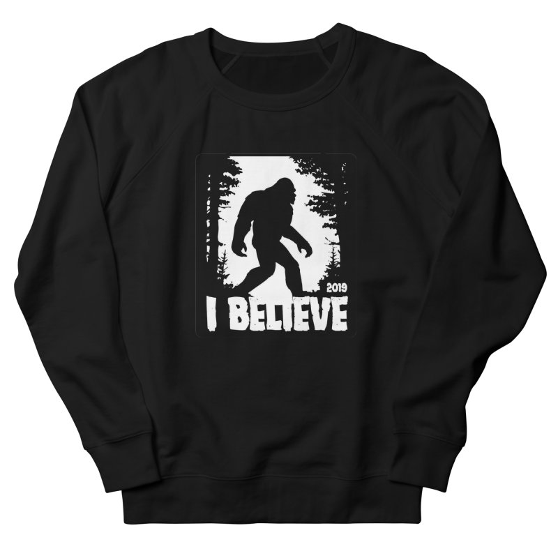 I Believe!  (Bigfoot) Women's French Terry Sweatshirt by Moon Joggers's Artist Shop