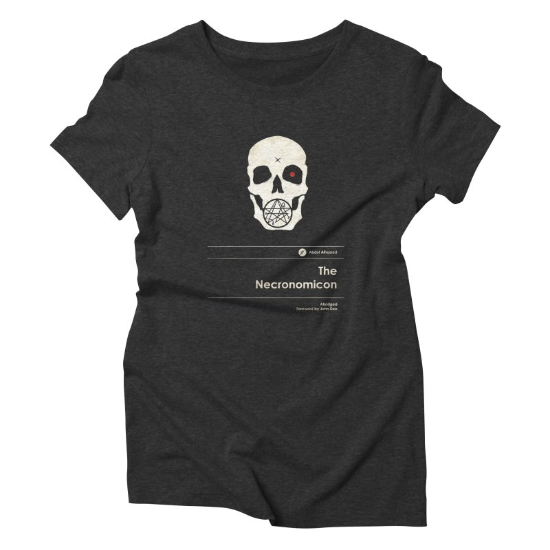 The Necronomicon Women's Triblend T-Shirt by Moonskinned