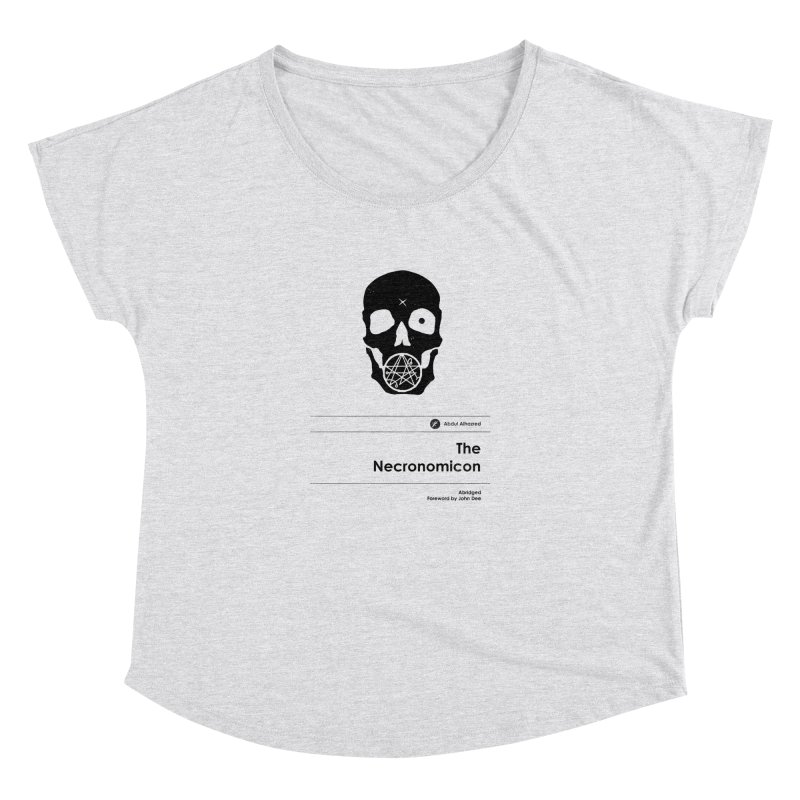 The Necronomicon (Special Edition) Women's Dolman Scoop Neck by Moonskinned
