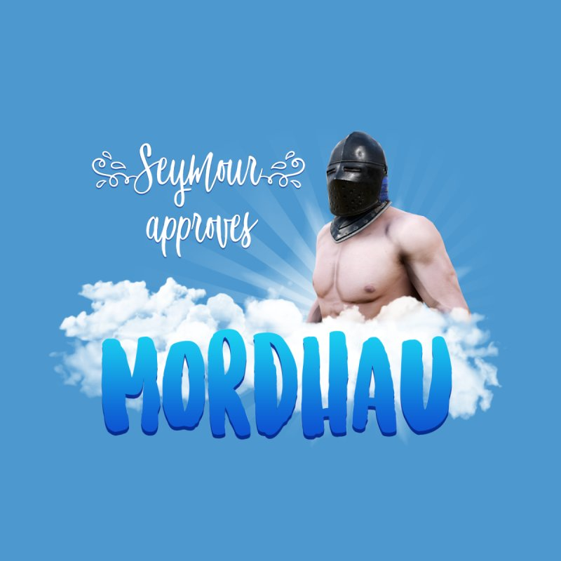 Seymour approves Women's T-Shirt by Mordhau Merchandise