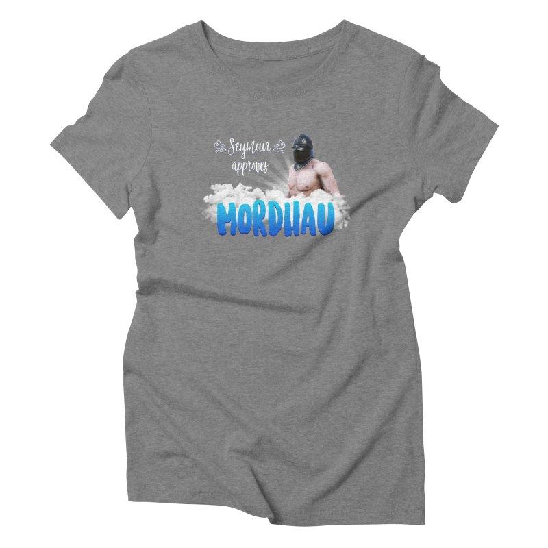 Seymour approves Women's T-Shirt by Mordhau Merchandise