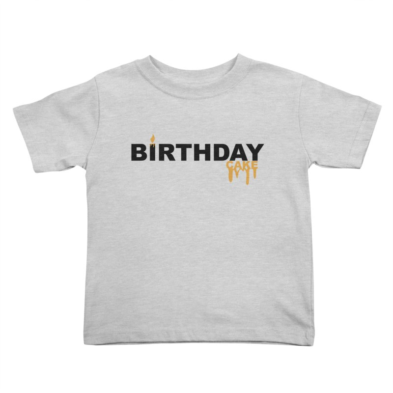 BIRTHDAY CAKE (Blk & Gld) Kids Toddler T-Shirt by More Cake?