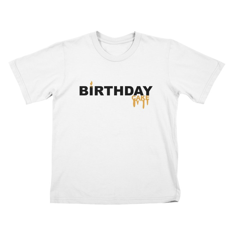 BIRTHDAY CAKE (Blk & Gld) Kids T-Shirt by More Cake?