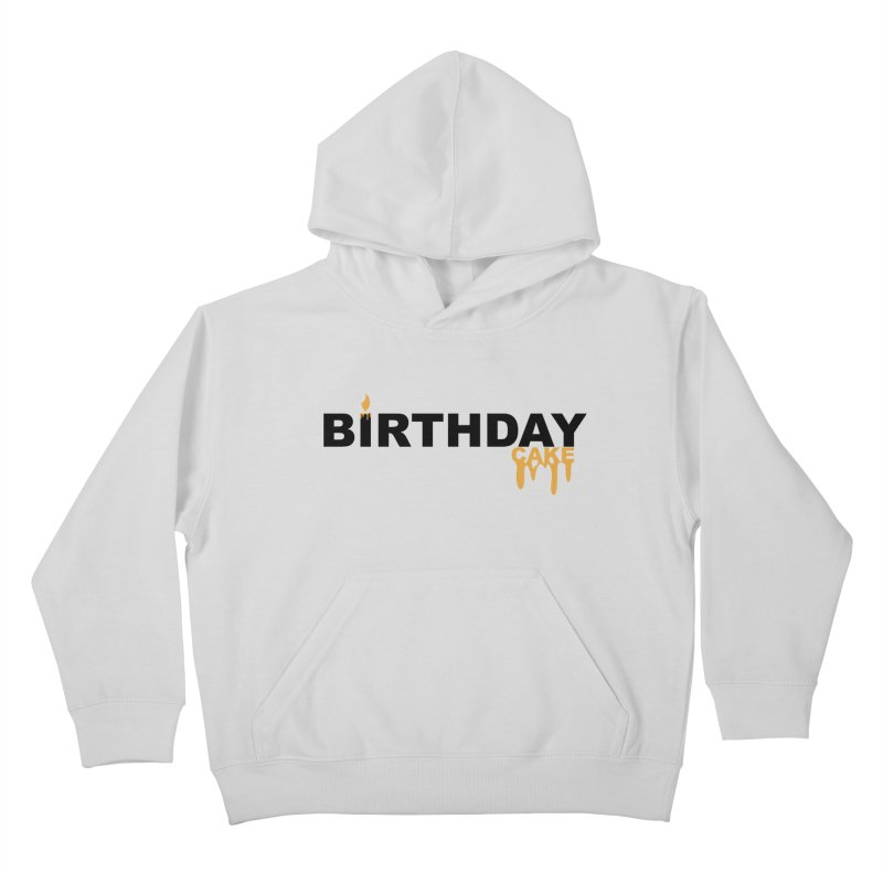 BIRTHDAY CAKE (Blk & Gld) Kids Pullover Hoody by More Cake?