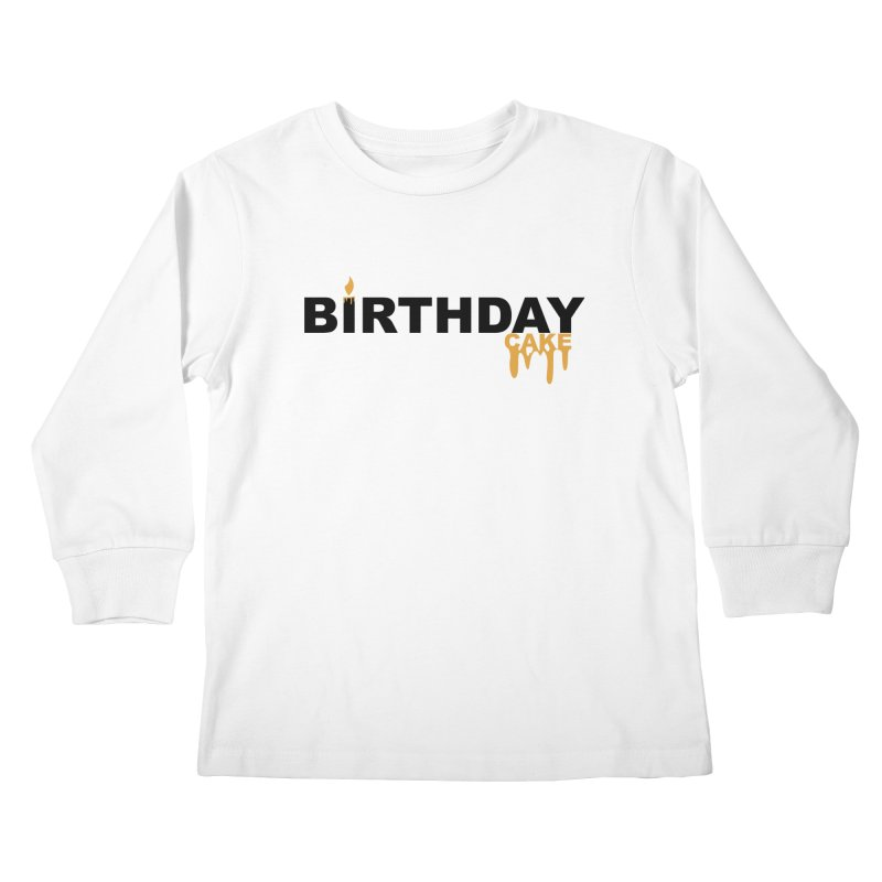 BIRTHDAY CAKE (Blk & Gld) Kids Longsleeve T-Shirt by More Cake?