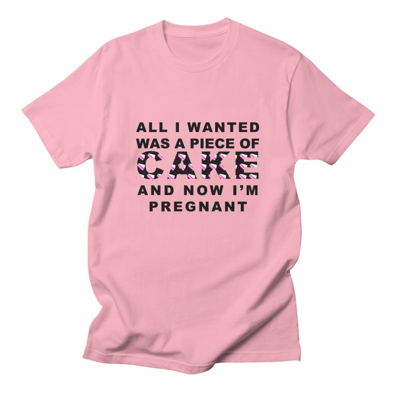 ...NOW I'M PREGNANT (Blk) Women's Regular Unisex T-Shirt by More Cake?