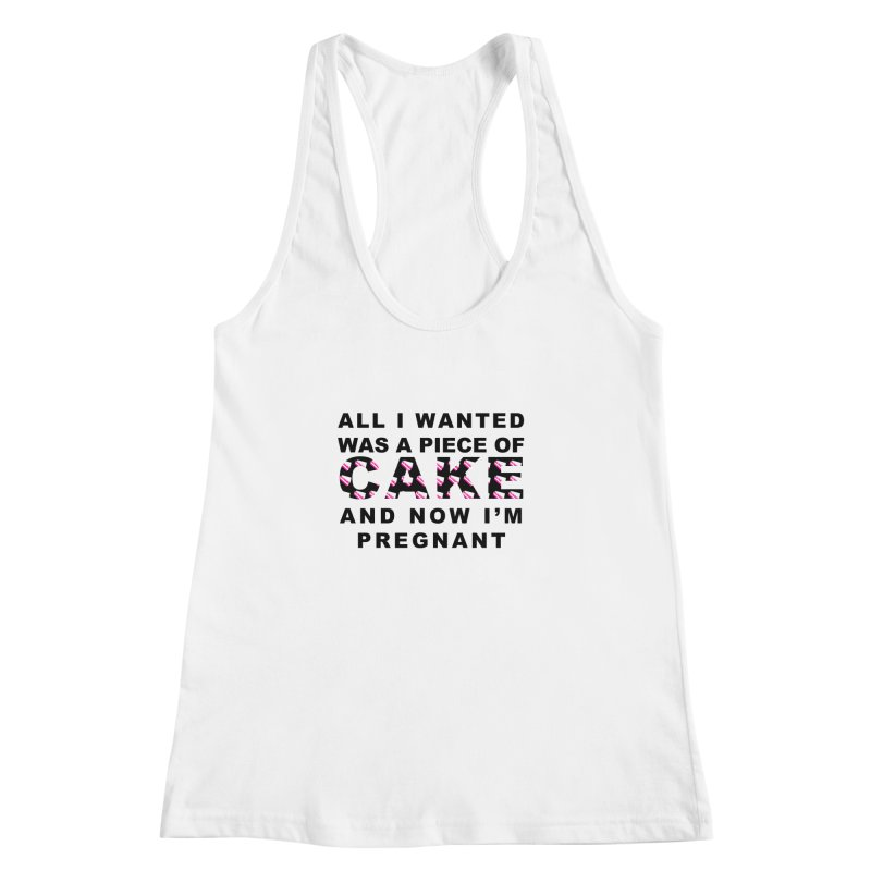 ...NOW I'M PREGNANT (Blk) Women's Racerback Tank by More Cake?