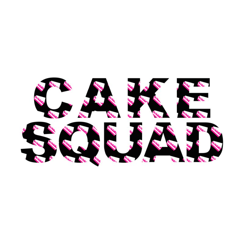 CAKE SQUAD by More Cake?