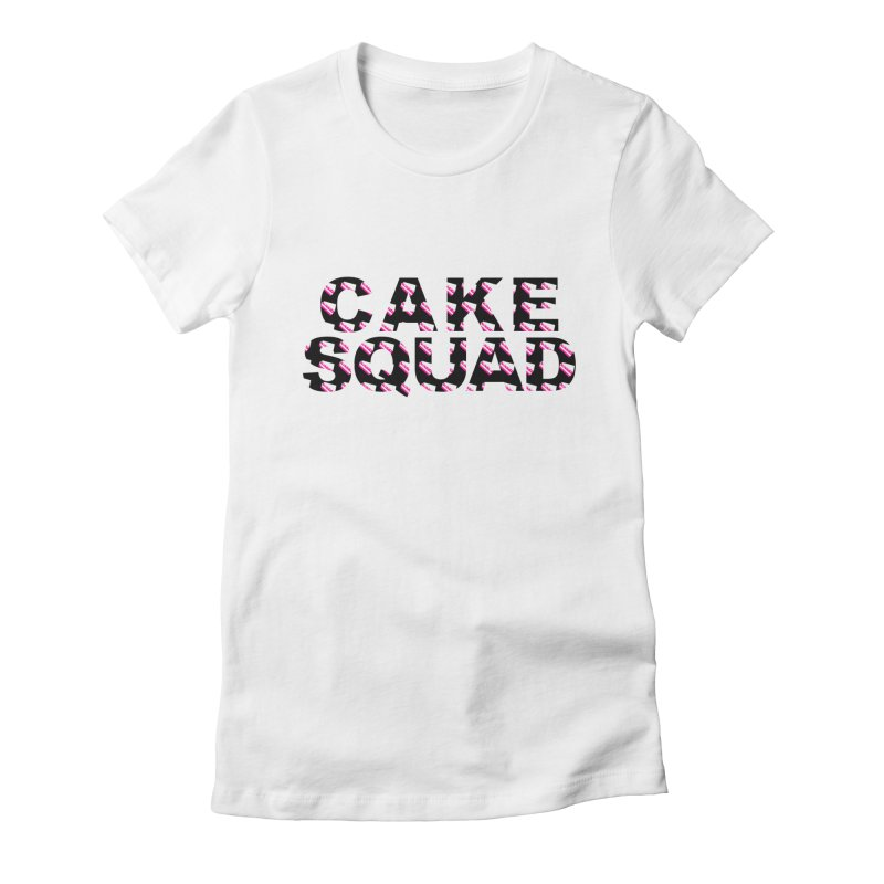 CAKE SQUAD Women's Fitted T-Shirt by More Cake?