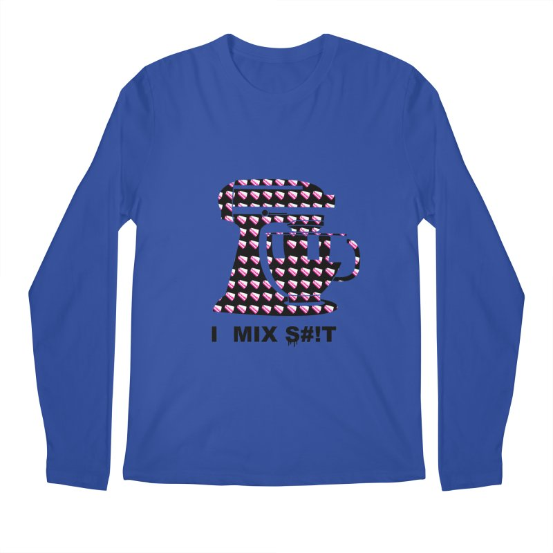 I MIX S#!T (BLK) Men's Regular Longsleeve T-Shirt by More Cake?