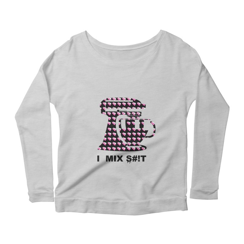I MIX S#!T (BLK) Women's Longsleeve Scoopneck  by More Cake?