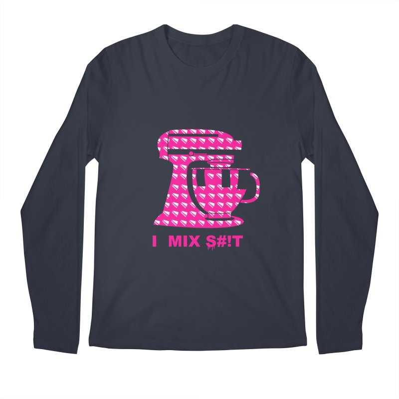 I MIX S#!T (PINK) Men's Regular Longsleeve T-Shirt by More Cake?