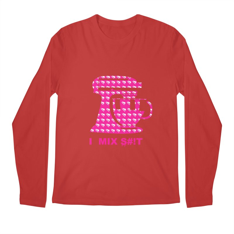 I MIX S#!T (PINK) Men's Longsleeve T-Shirt by More Cake?
