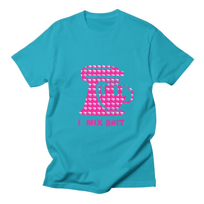 I MIX S#!T (PINK) Women's Regular Unisex T-Shirt by More Cake?