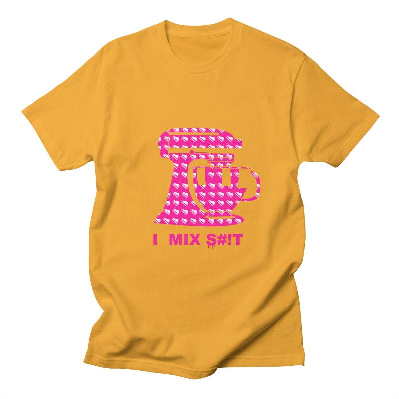 I MIX S#!T (PINK) Men's Regular T-Shirt by More Cake?