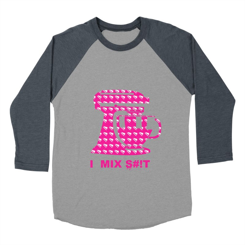 I MIX S#!T (PINK) Women's Baseball Triblend T-Shirt by More Cake?