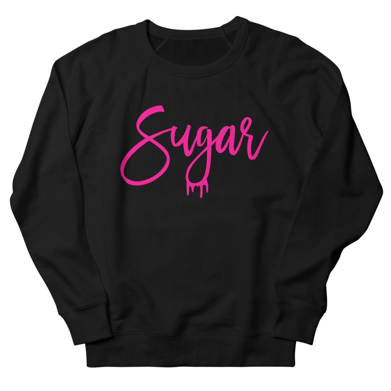 Sugar (Pink) Women's Sweatshirt by More Cake?