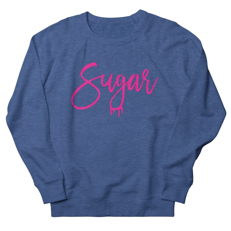 Sugar (Pink) Women's French Terry Sweatshirt by More Cake?
