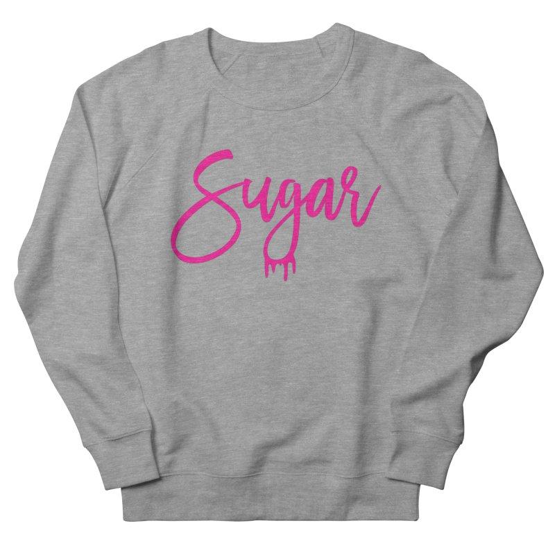 Sugar (Pink) Women's Sweatshirt by More Cake?