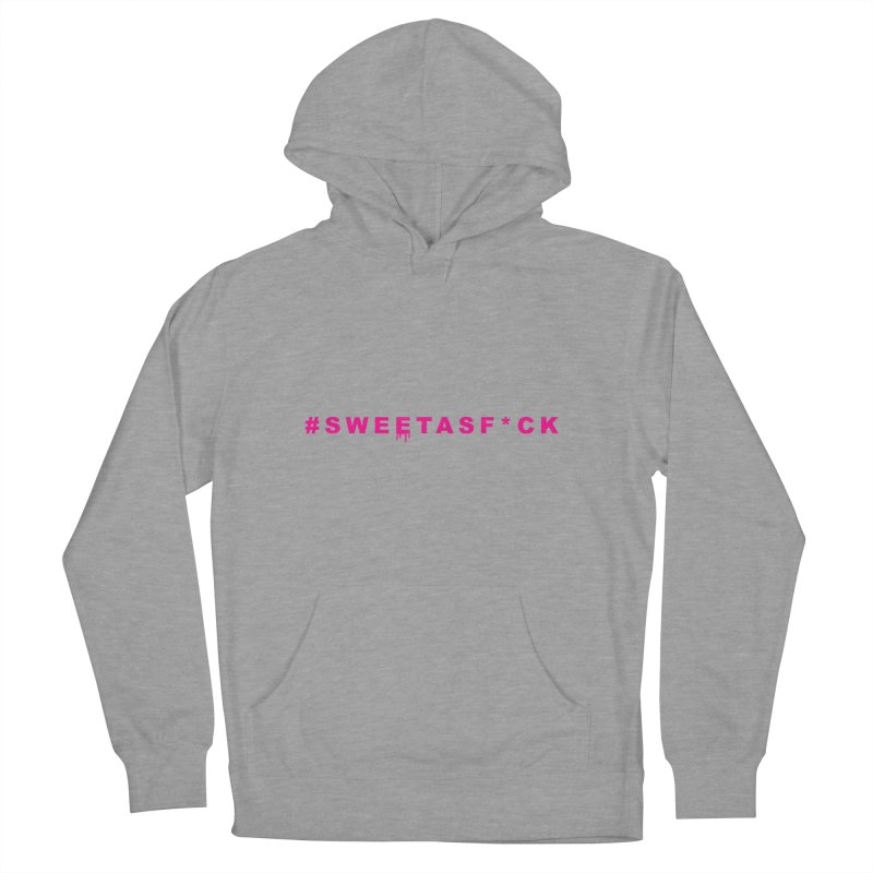 #SWEETASF*CK Men's French Terry Pullover Hoody by More Cake?