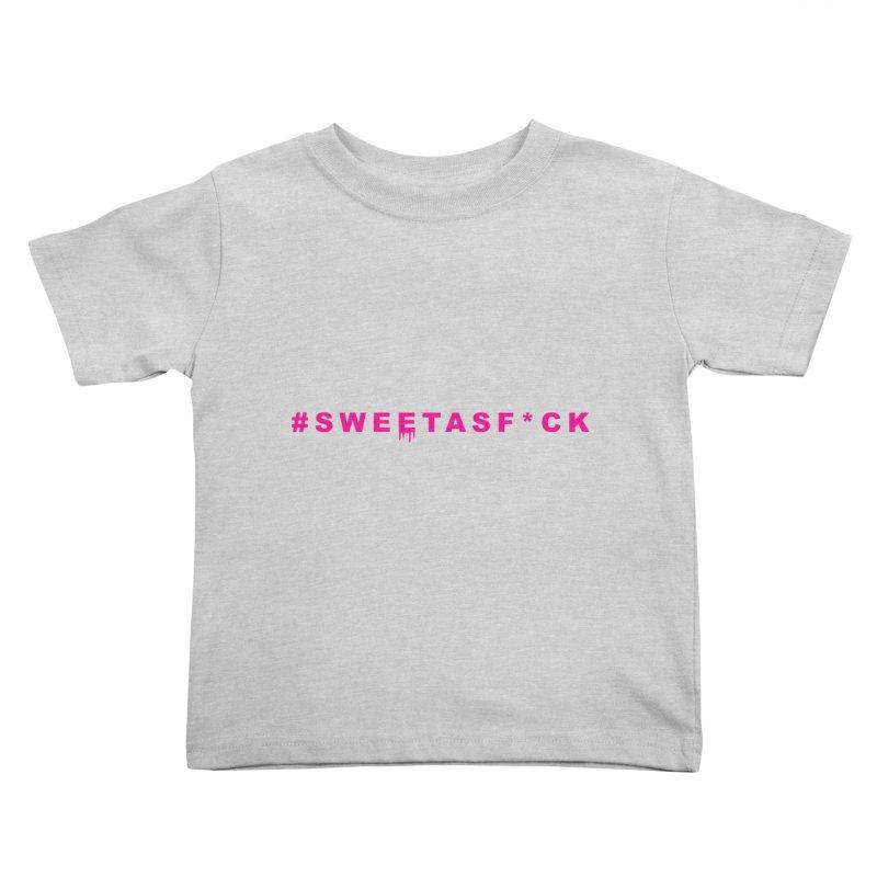 #SWEETASF*CK Kids Toddler T-Shirt by More Cake?