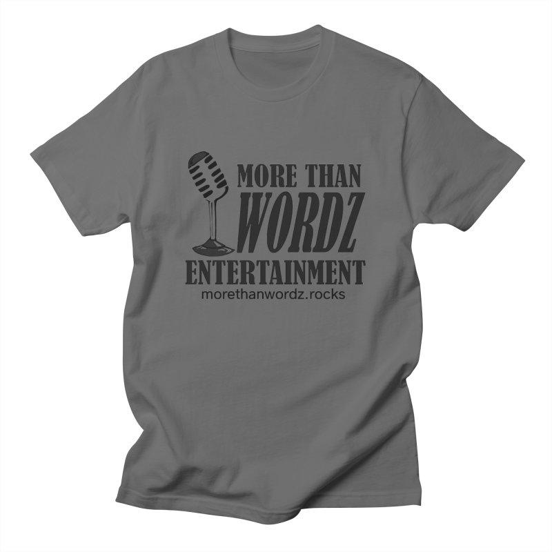 MORE THAN WORDZ MERCHANDISE... AND MORE Men's T-Shirt by morethanwordz's Artist Shop