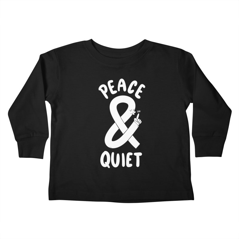 Peace & Quiet Kids Toddler Longsleeve T-Shirt by Morkki