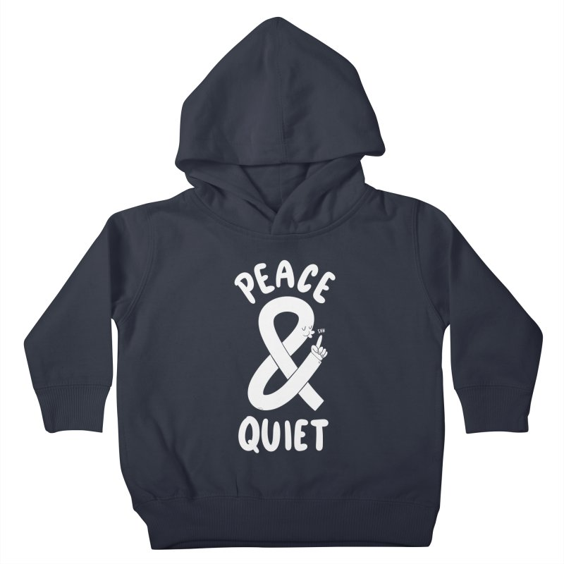 Peace & Quiet Kids Toddler Pullover Hoody by Morkki