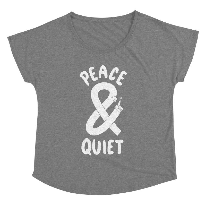 Peace & Quiet Women's Dolman by Morkki