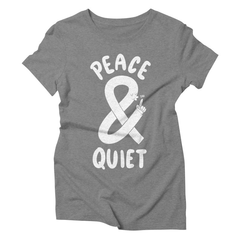 Peace & Quiet Women's  by Morkki