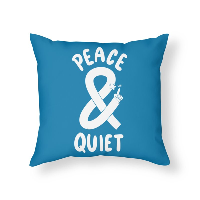 Peace & Quiet Home Throw Pillow by Morkki