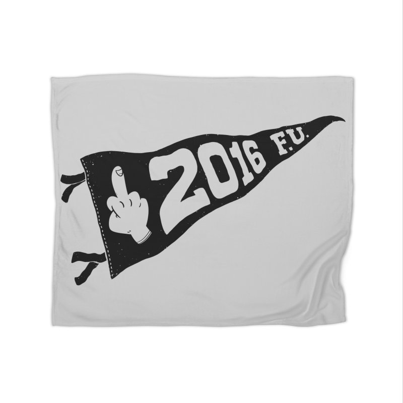 2016 F.U. Home Fleece Blanket by Morkki