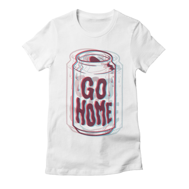 Go Home Women's Fitted T-Shirt by Morkki