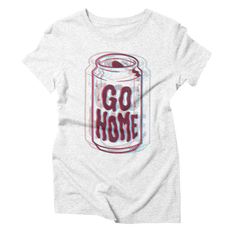Go Home Women's Triblend T-shirt by Morkki