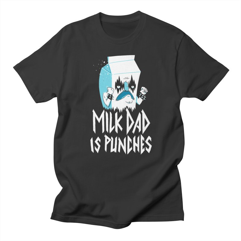 Milk Dad Is Punches Men's T-Shirt by Morkki