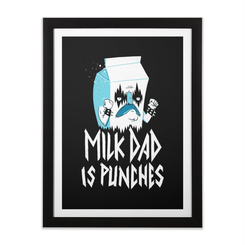 Milk Dad Is Punches Home Framed Fine Art Print by Morkki