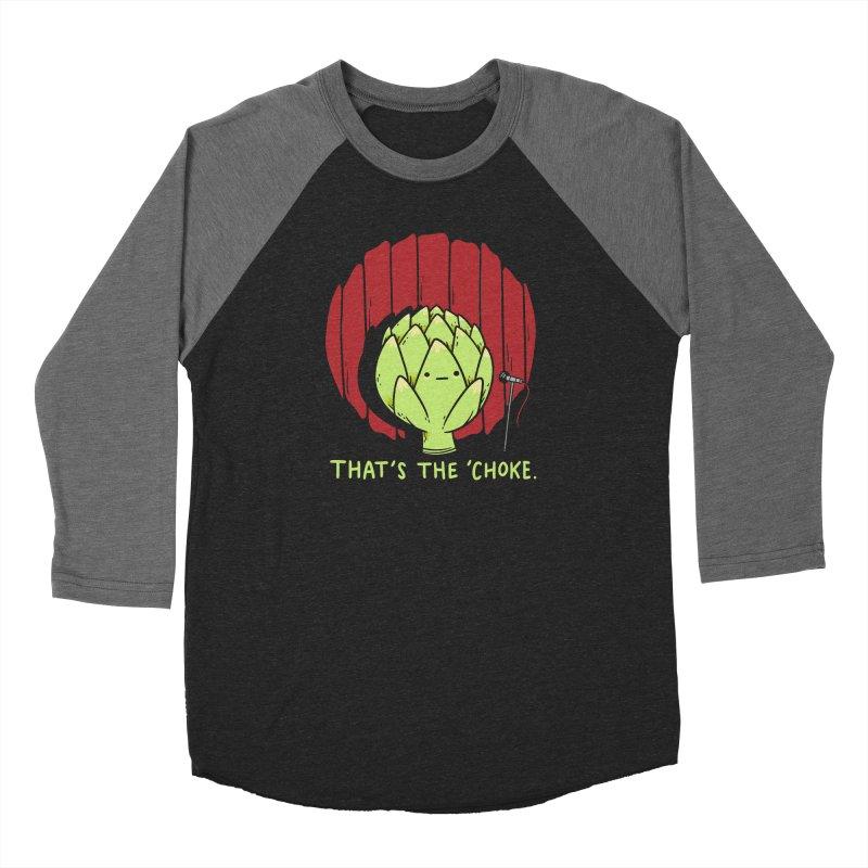 That's the 'Choke Women's Baseball Triblend Longsleeve T-Shirt by Morkki