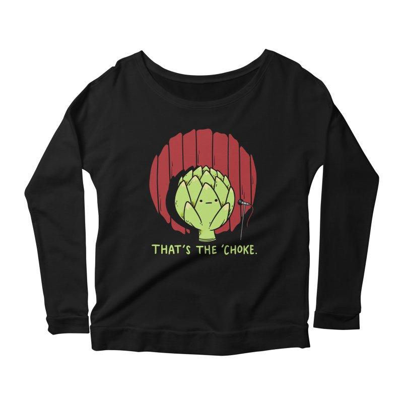 That's the 'Choke Women's Scoop Neck Longsleeve T-Shirt by Morkki