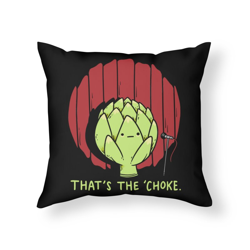 That's the 'Choke Home Throw Pillow by Morkki