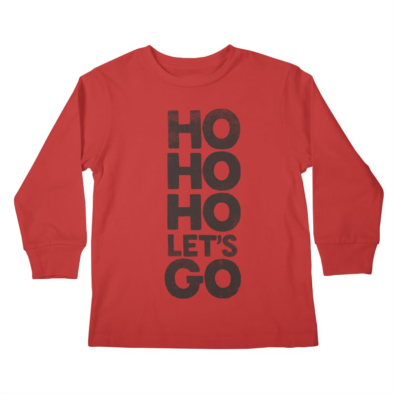 Ho Ho Ho, Let's Go! Kids Longsleeve T-Shirt by Morozinka Artist Shop