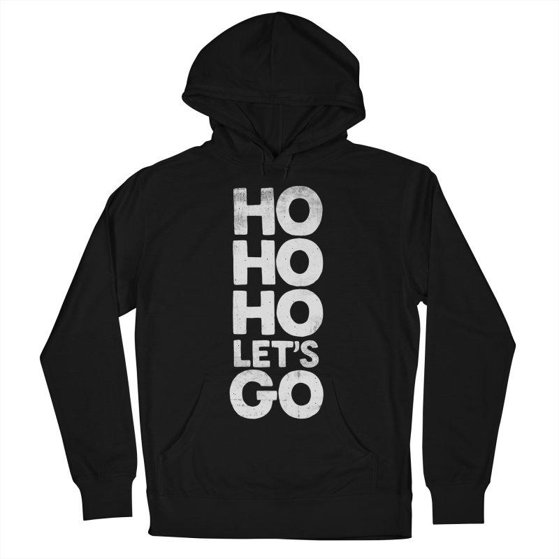 Ho Ho Ho, Let's Go! Men's Pullover Hoody by Morozinka Artist Shop