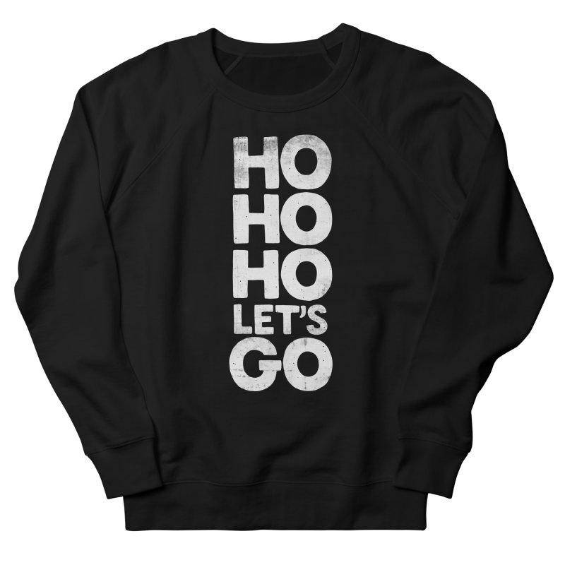 Ho Ho Ho, Let's Go! Men's Sweatshirt by Morozinka Artist Shop