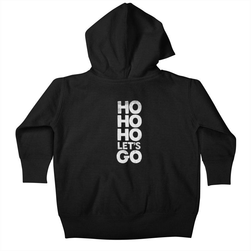 Ho Ho Ho, Let's Go! Kids Baby Zip-Up Hoody by Morozinka Artist Shop